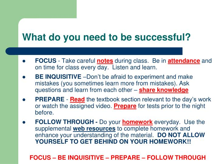 What do you need to be successful?