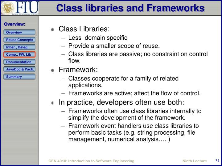 Class libraries and Frameworks