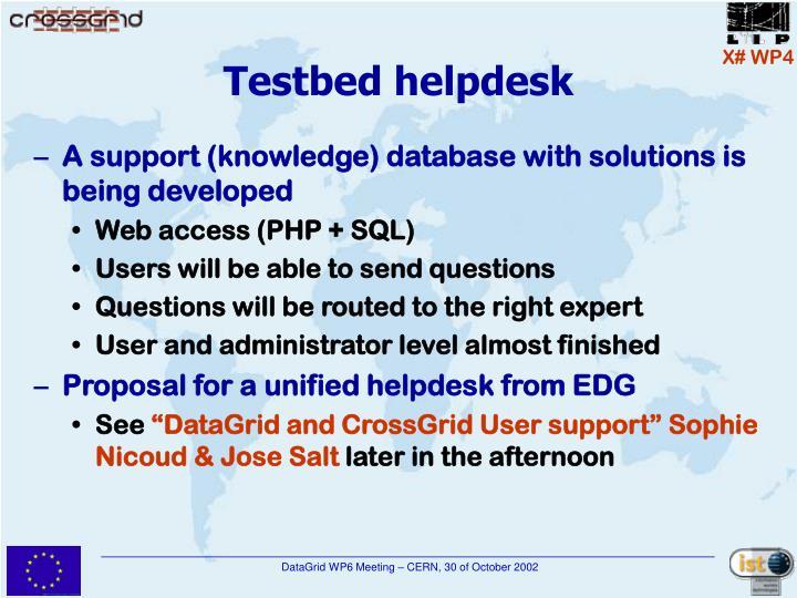 Testbed helpdesk