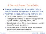 a current focus data grids