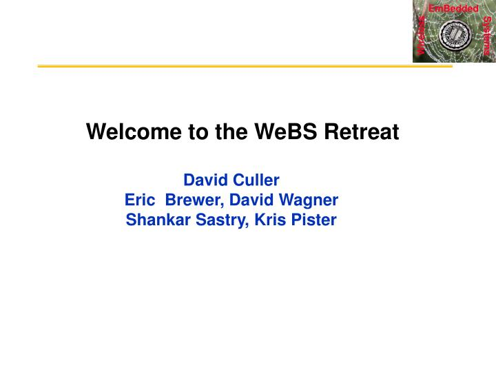 welcome to the webs retreat n.