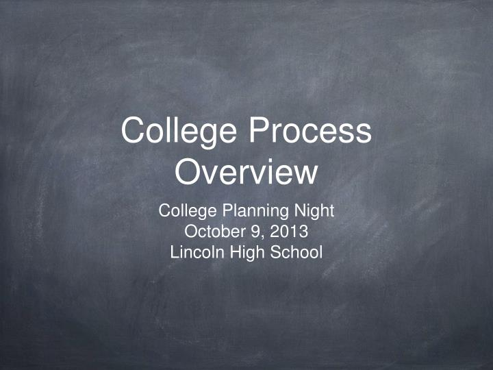 College process overview