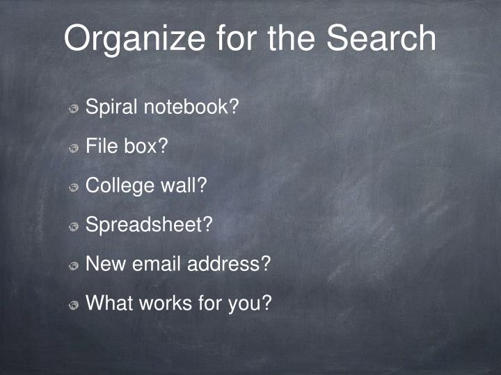 Organize for the Search
