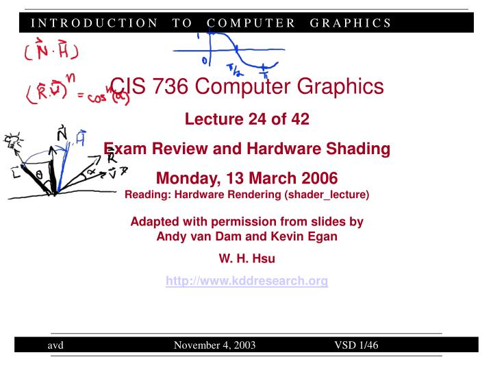 PPT - CIS 736 Computer Graphics Lecture 24 of 42 Exam Review and