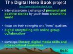 the digital hero book project http www digitalherobook org
