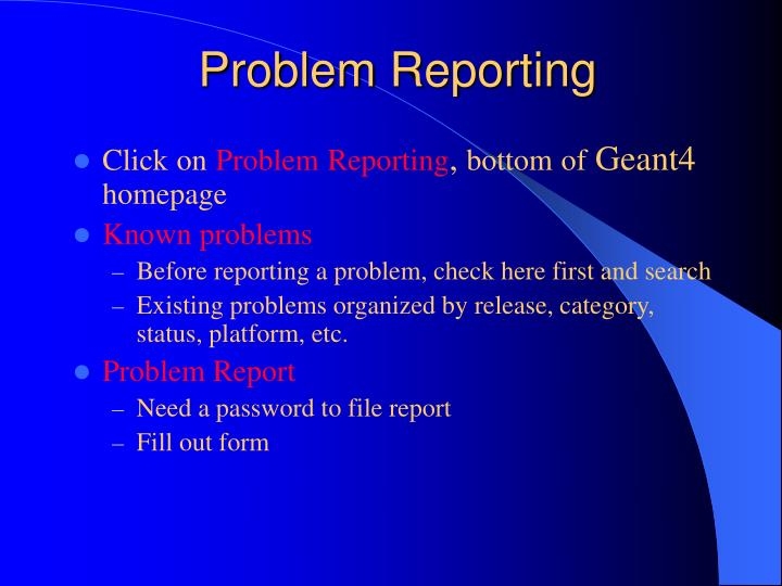 Problem Reporting