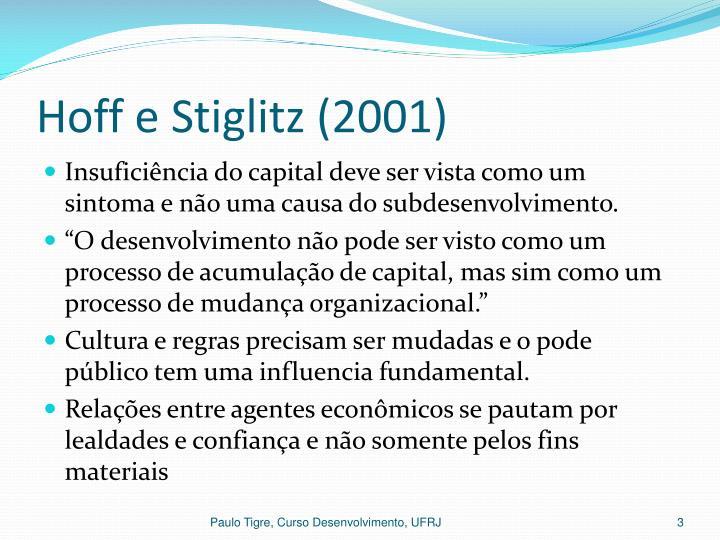Hoff e stiglitz 2001