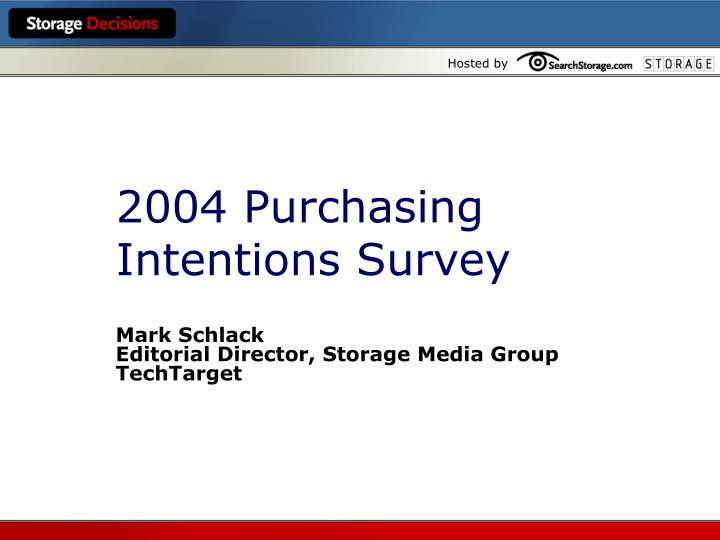 2004 purchasing intentions survey