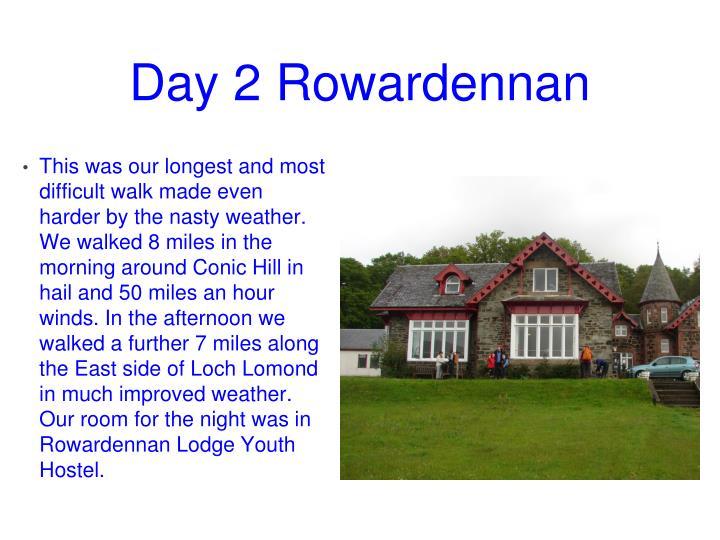 Day 2 Rowardennan