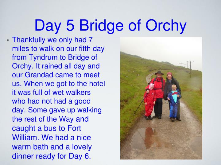 Day 5 Bridge of Orchy
