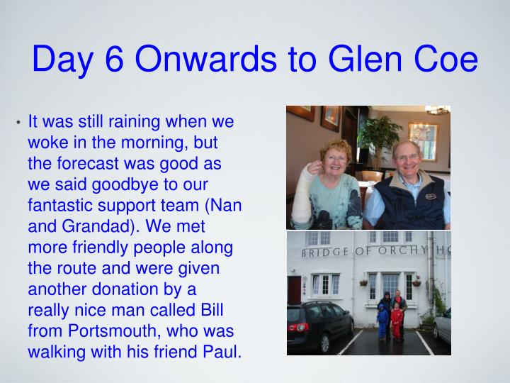 Day 6 Onwards to Glen Coe