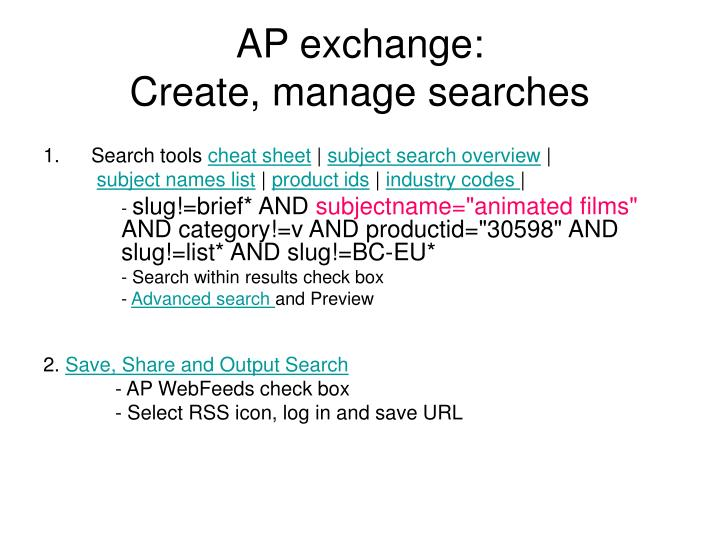 Ap exchange create manage searches