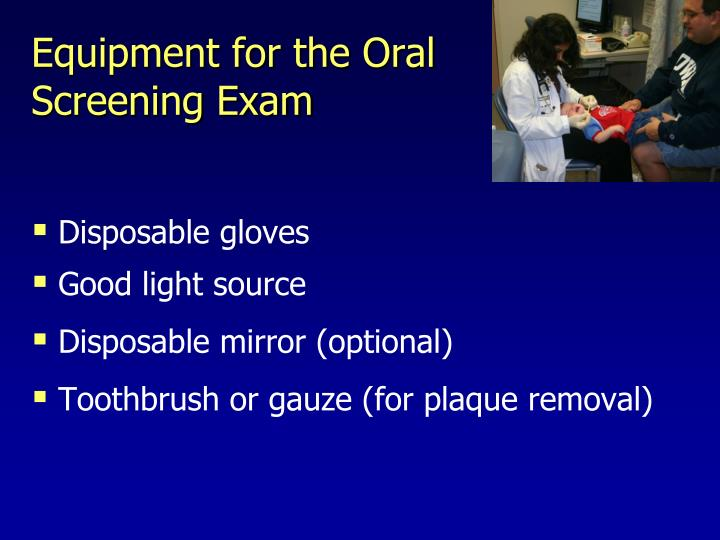 Equipment for the Oral