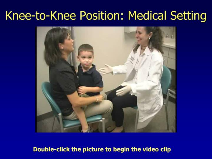 Knee-to-Knee Position: Medical Setting