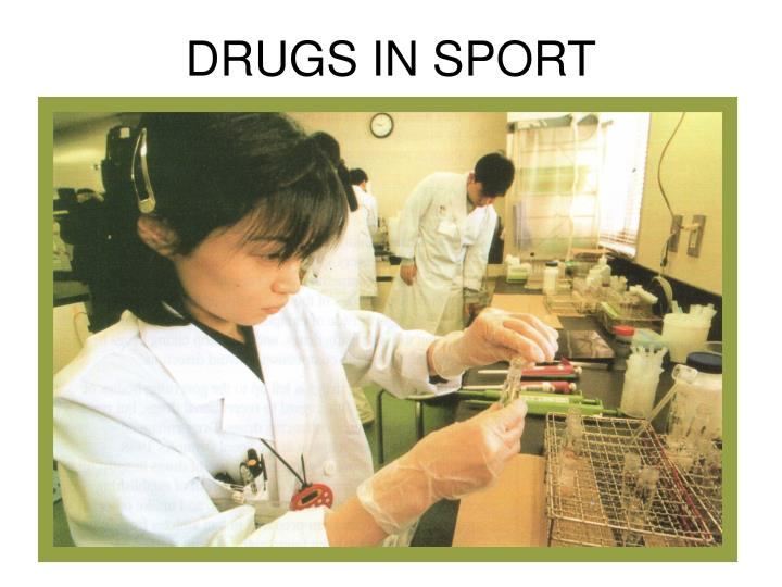 drugs in sport Drug abuse in sports with steroids is nothing new the names and drugs have changed, but they all serve the same purpose: to enhance sport performance.