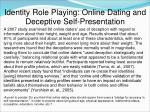 identity role playing online dating and deceptive self presentation