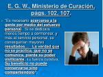 e g w ministerio de curaci n p gs 102 107