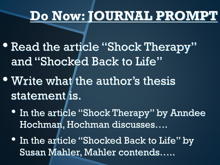 """Read the article """"Shock Therapy"""" and """"Shocked Back to Life"""""""