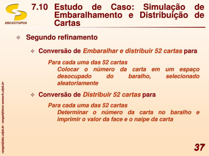 7.10Estudo de Caso: Simulação de Embaralhamento e Distribuição de Cartas