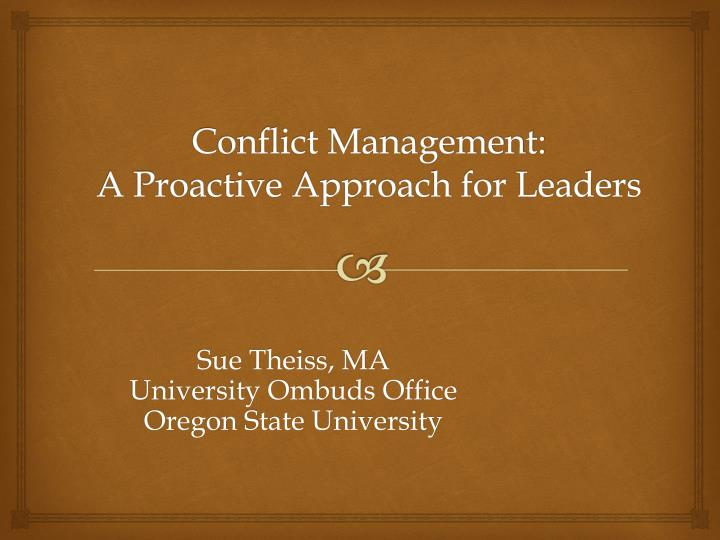 Conflict management a proactive approach for leaders