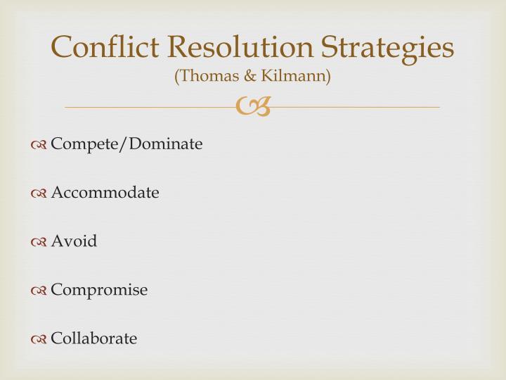 Conflict resolution strategies thomas kilmann