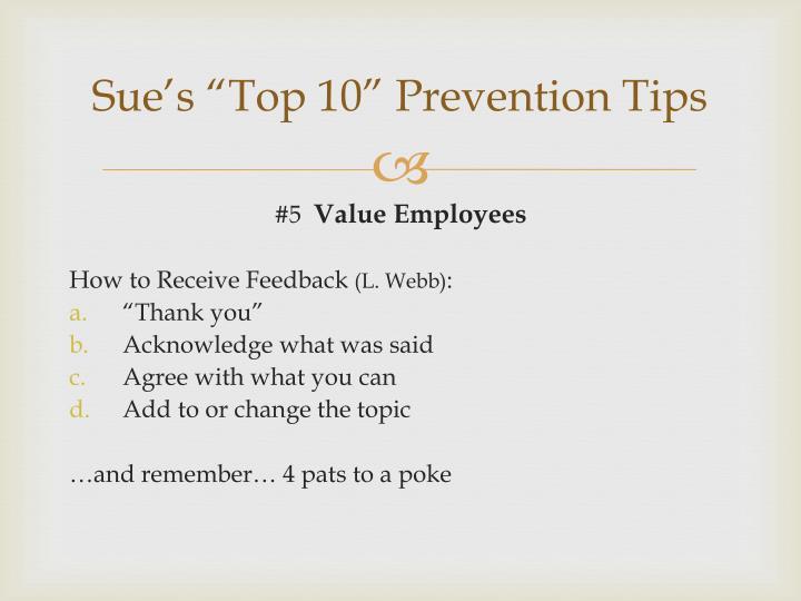 "Sue's ""Top 10"" Prevention Tips"