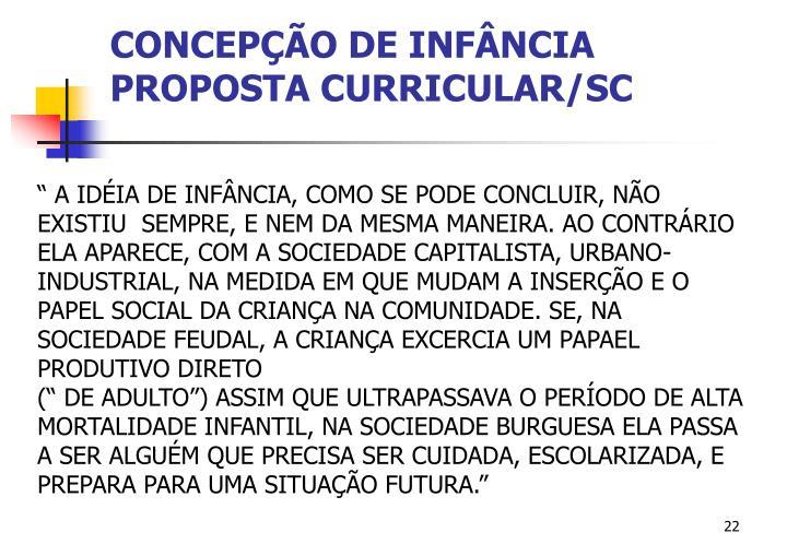 CONCEPÇÃO DE INFÂNCIA PROPOSTA CURRICULAR/SC