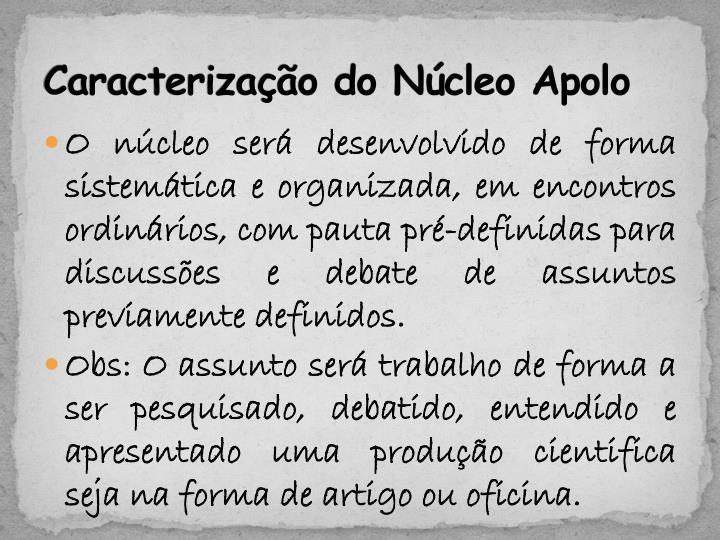 Caracterização do Núcleo Apolo