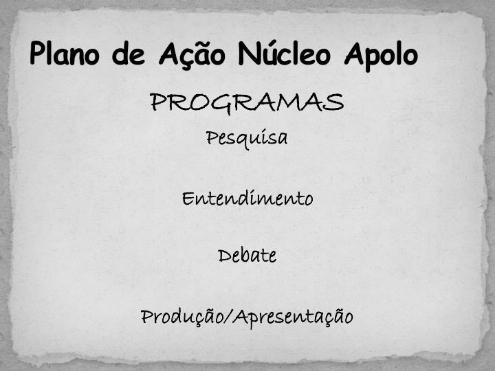 Plano de Ação Núcleo Apolo