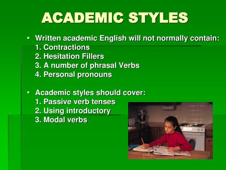 Academic styles