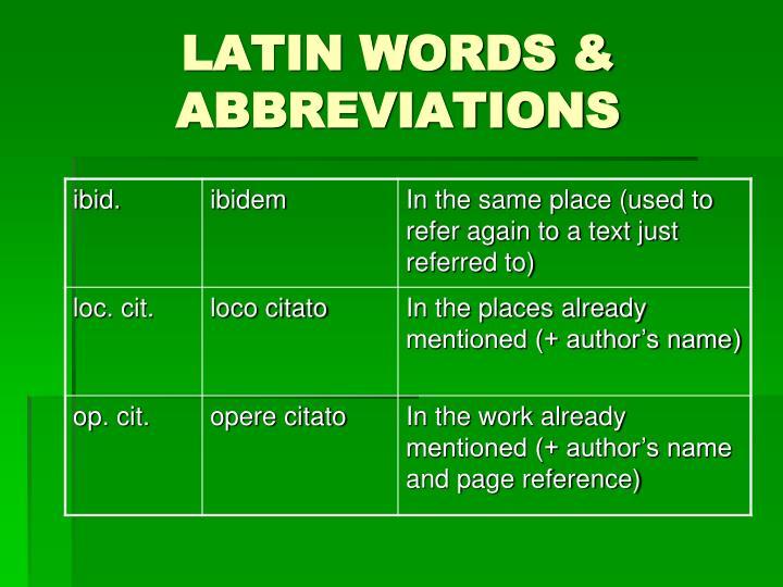 LATIN WORDS & ABBREVIATIONS