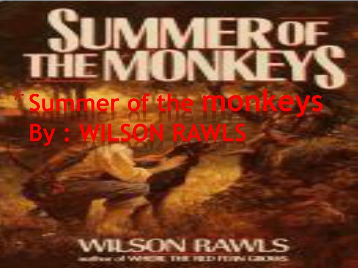 a character analysis of jay berry in the summer of the monkeys by wilson rawls Characters ~jay berry jay berry is the main character of the summer of the monkeys he is a fourteen year old boy growing up in the cherokee ozarks in oklahoma.