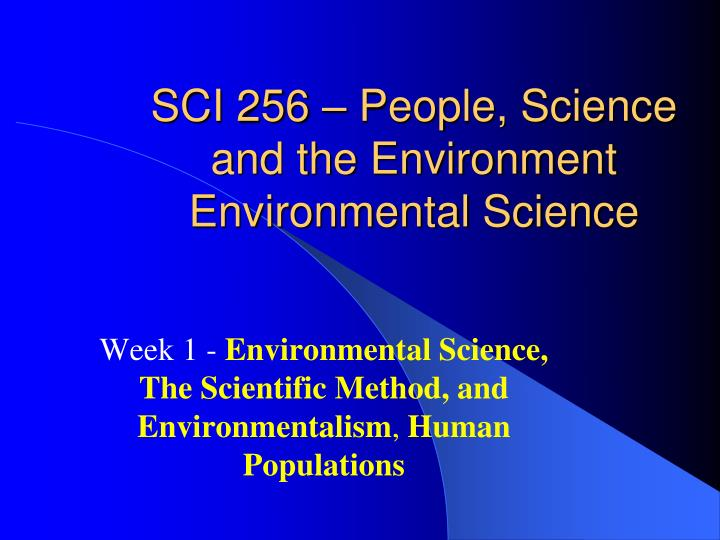 sci 256 people science and the environment environmental science n.