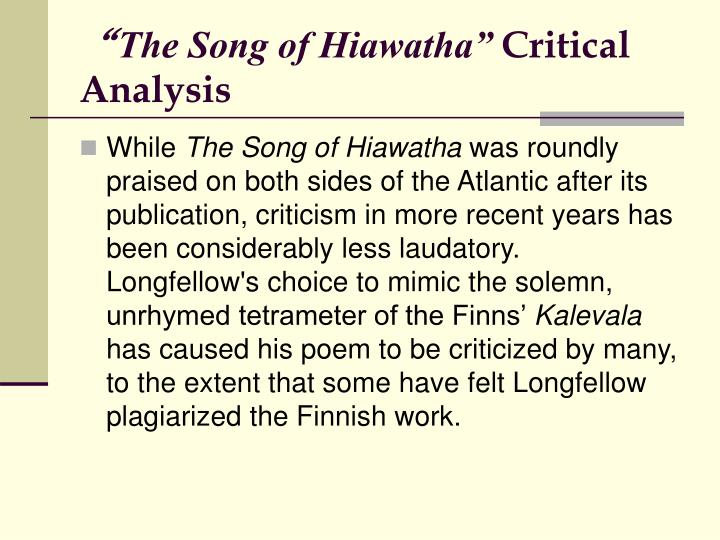 ppt henry wadsworth longfellow powerpoint presentation id  the song of hiawatha critical analysis ldquothe