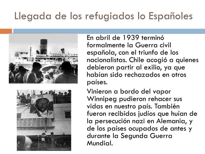 Llegada de los refugiados lo Españoles