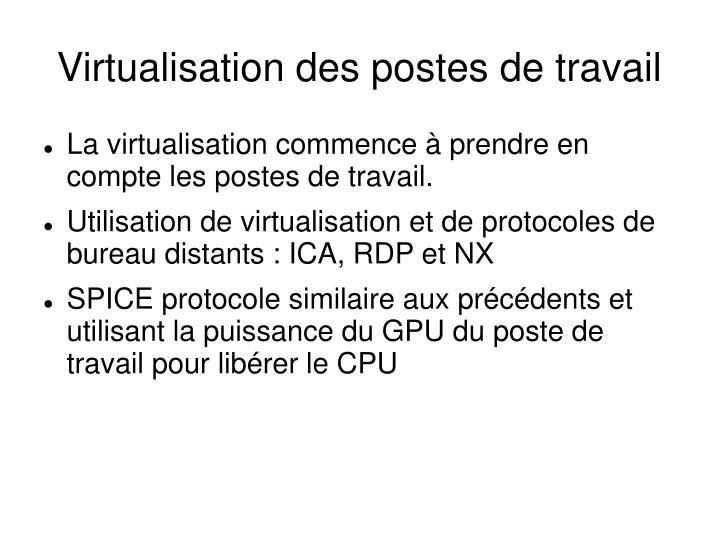 Virtualisation des postes de travail