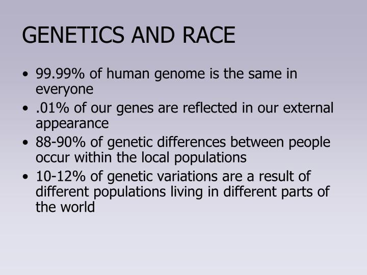 GENETICS AND RACE