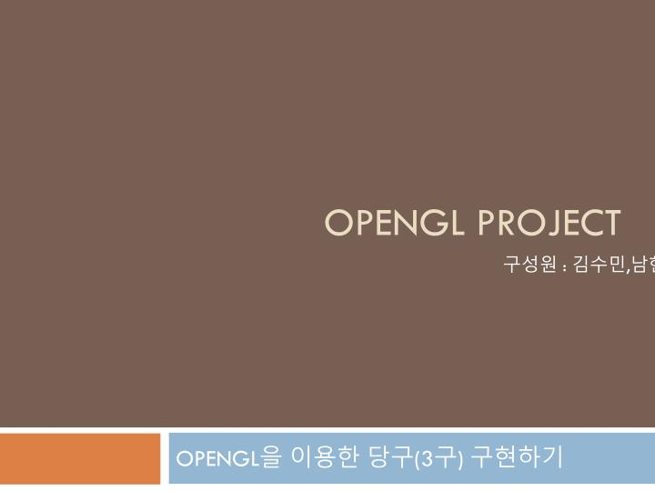 Opengl project