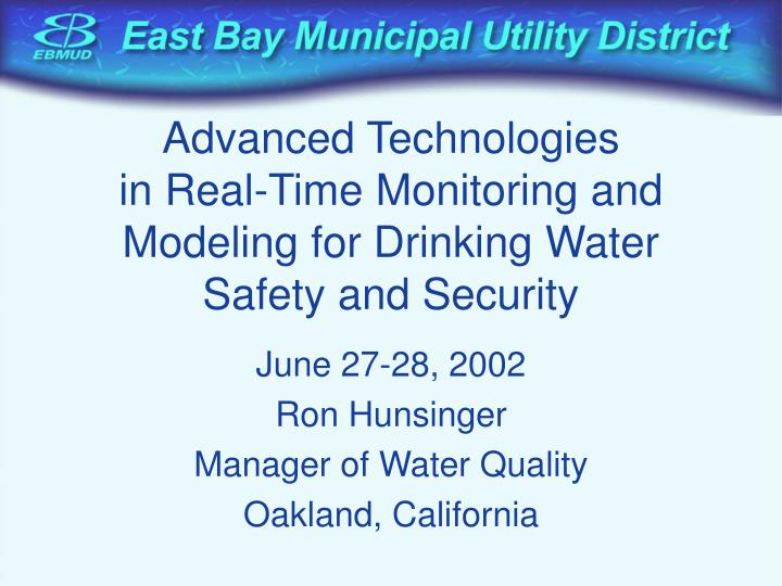 advanced technologies in real time monitoring and modeling for drinking water safety and security n.