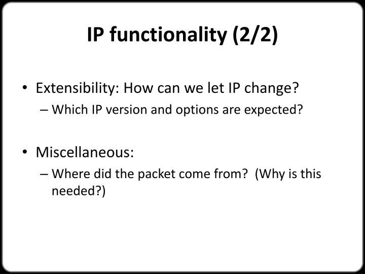 IP functionality (2/2)