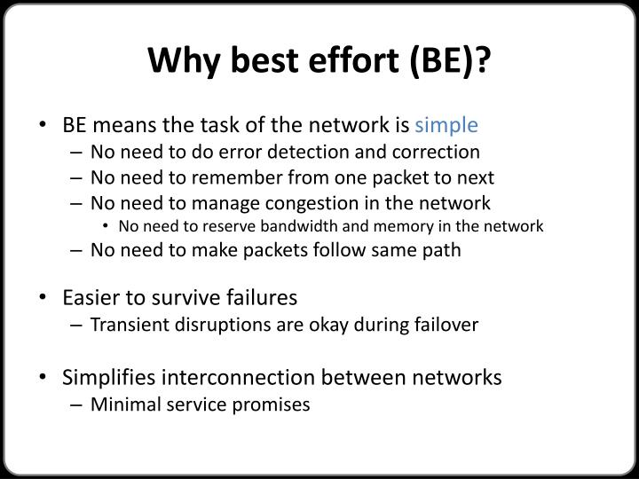 Why best effort (BE)?