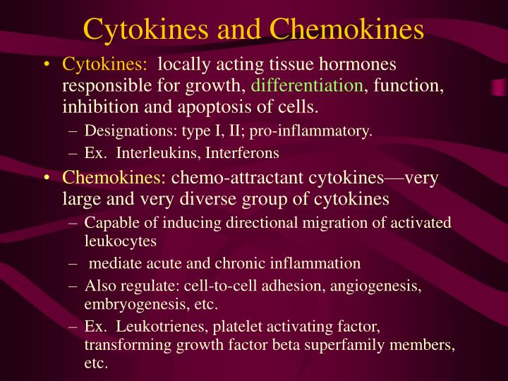 Cytokines and Chemokines
