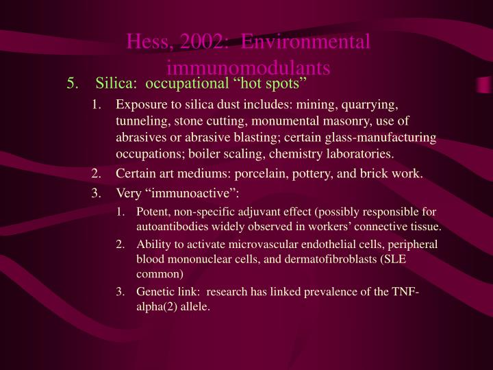 Hess, 2002:  Environmental immunomodulants