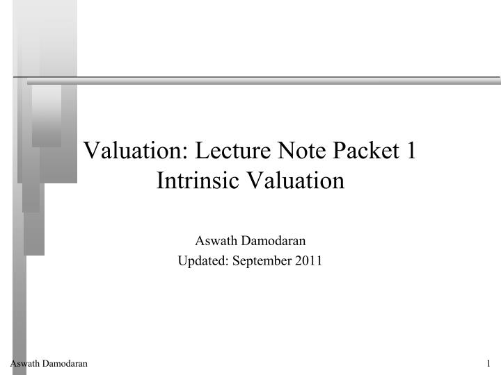 valuation lecture note packet 1 intrinsic valuation n.