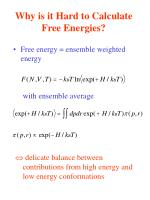 why is it hard to calculate free energies
