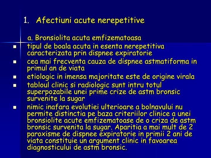 Afectiuni acute nerepetitive