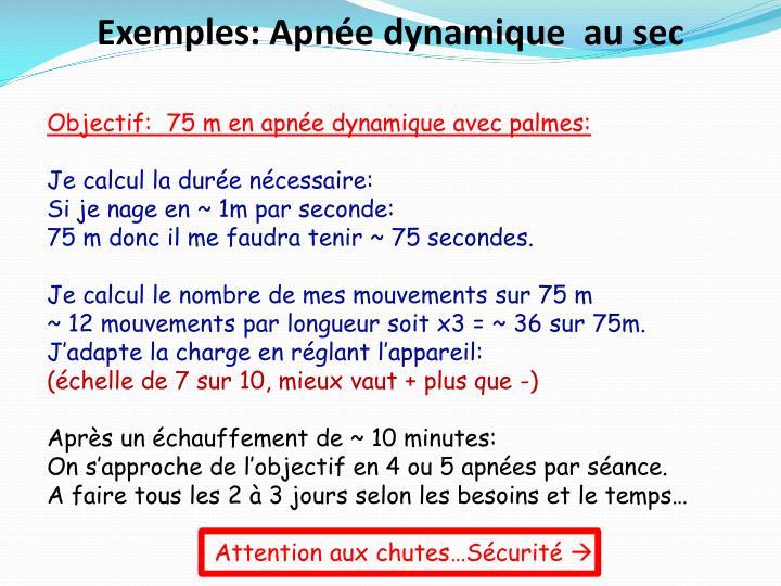 Exemples: Apnée dynamique  au