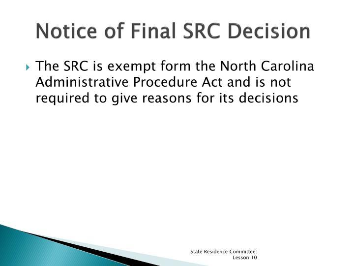 Notice of Final SRC Decision