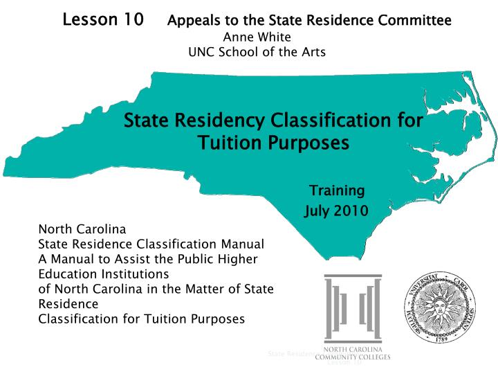 State residency classification for tuition purposes training july 2010