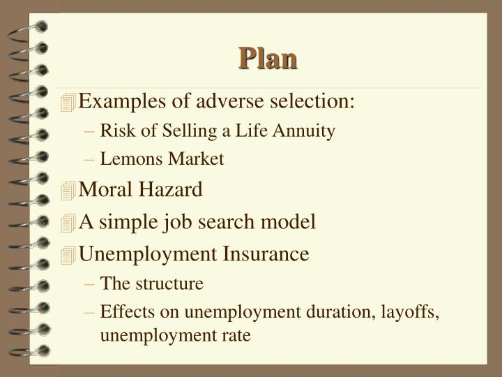 Ppt Moral Hazard Adverse Selection And Unemployment Insurance